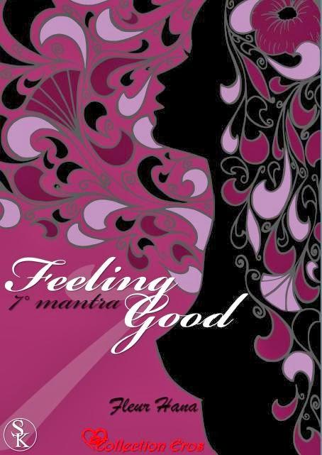 http://passion-d-ecrire.blogspot.fr/2013/12/critique-litteraire-feeling-good-7e.html
