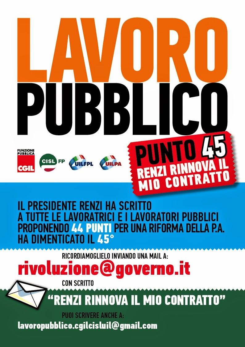 Riforma Pa. Cgil, Cisl e Uil rispondono ai 44 punti al Governo Renzi. 45° RINNOVA IL MIO CONTRATTO