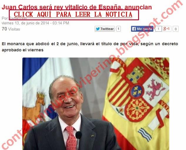 http://www.expedientenoticias.com/juan-carlos-sera-rey-vitalicio-de-espana-anuncian-21470