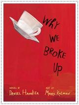 Why we broke up - Daniel Handler - Capa do livro em inglês