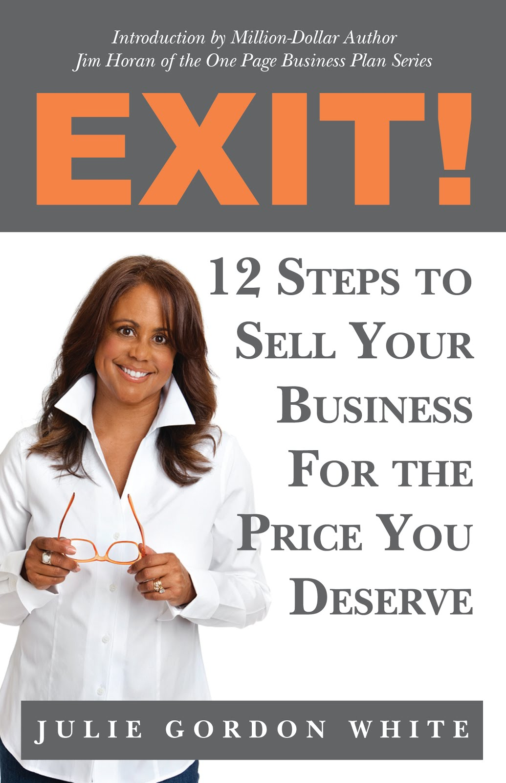 Begin with Your End in Mind and GET Julie's EXIT! BOOK, AN AMAZON BUSINESS BESTSELLER!