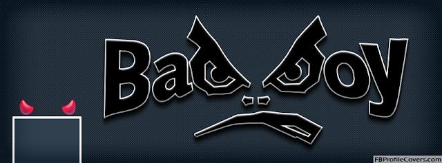 صورة غلاف فيس بوك  bad boy  للاولاد فقط