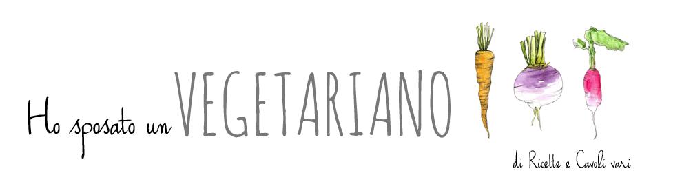 Ho Sposato Un Vegetariano