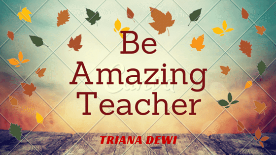 Be Amazing Teacher