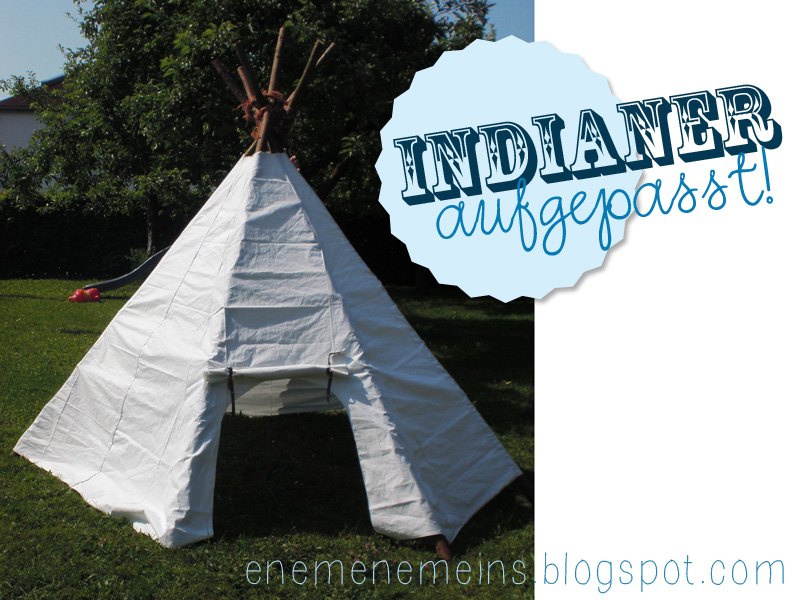 enemenemeins tipi f r gartenindianer tutorial. Black Bedroom Furniture Sets. Home Design Ideas