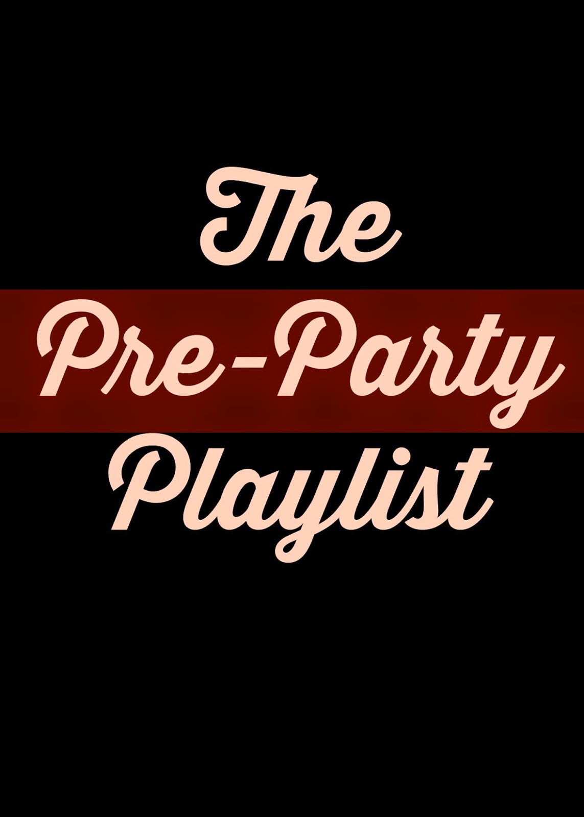 Party Playlist pre-party playlist - helene in between