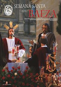 Cartel Oficial de la Semana Santa Baeza 2012