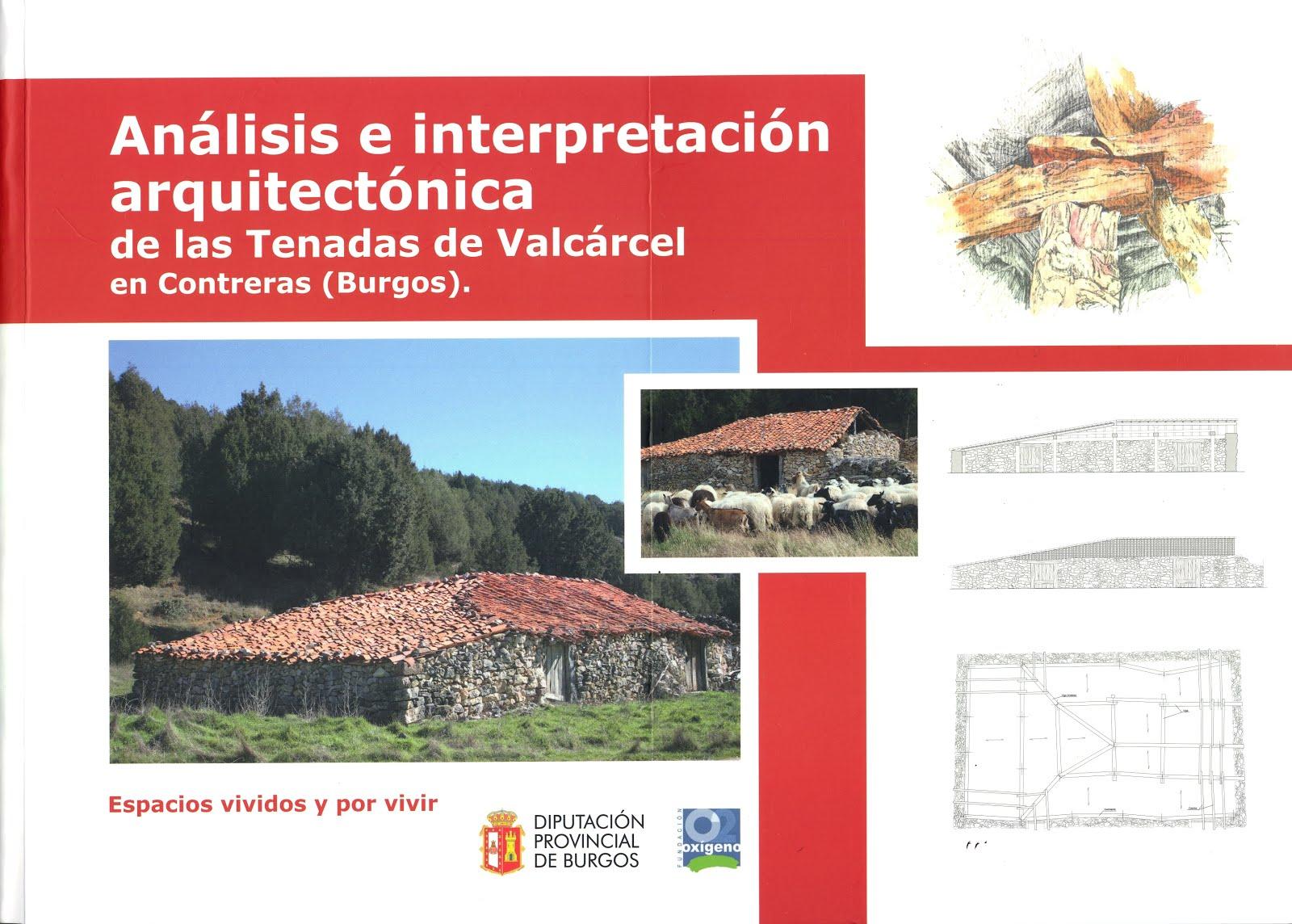 Análisis e interpretación arquitectónica de las Tenadas del Valcárcel en Contreras (Burgos)