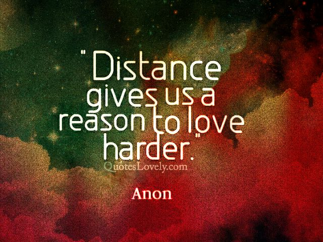 Distance give us a reason