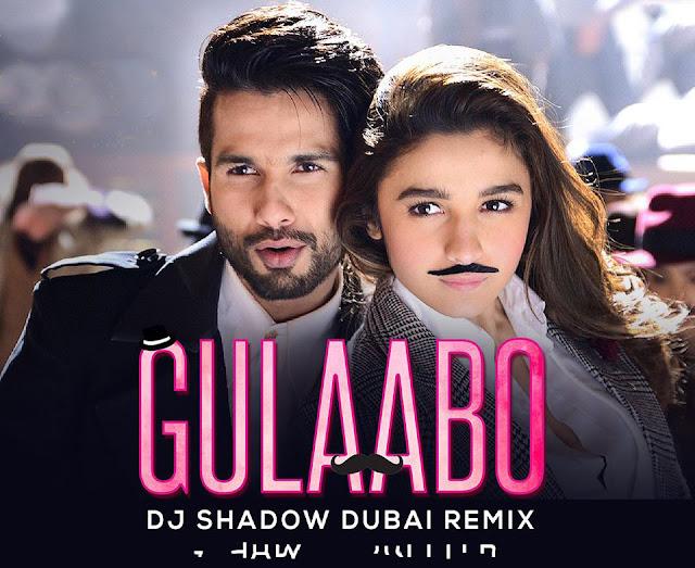 Shaandaar - Gulaabo (DJ Shadow Dubai Remix)