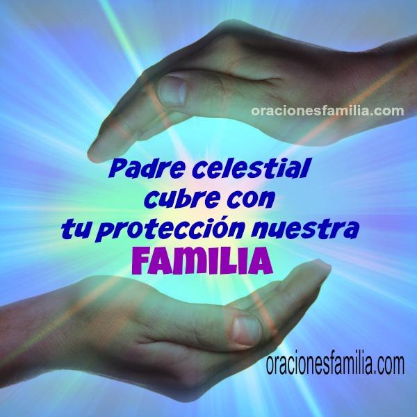 Oración corta para la protección de la familia. Imagen con oración, plegaria por mi hogar, mis hijos, pareja, hermanos.