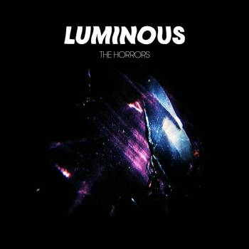 THE HORRORS - 'LUMINOUS'