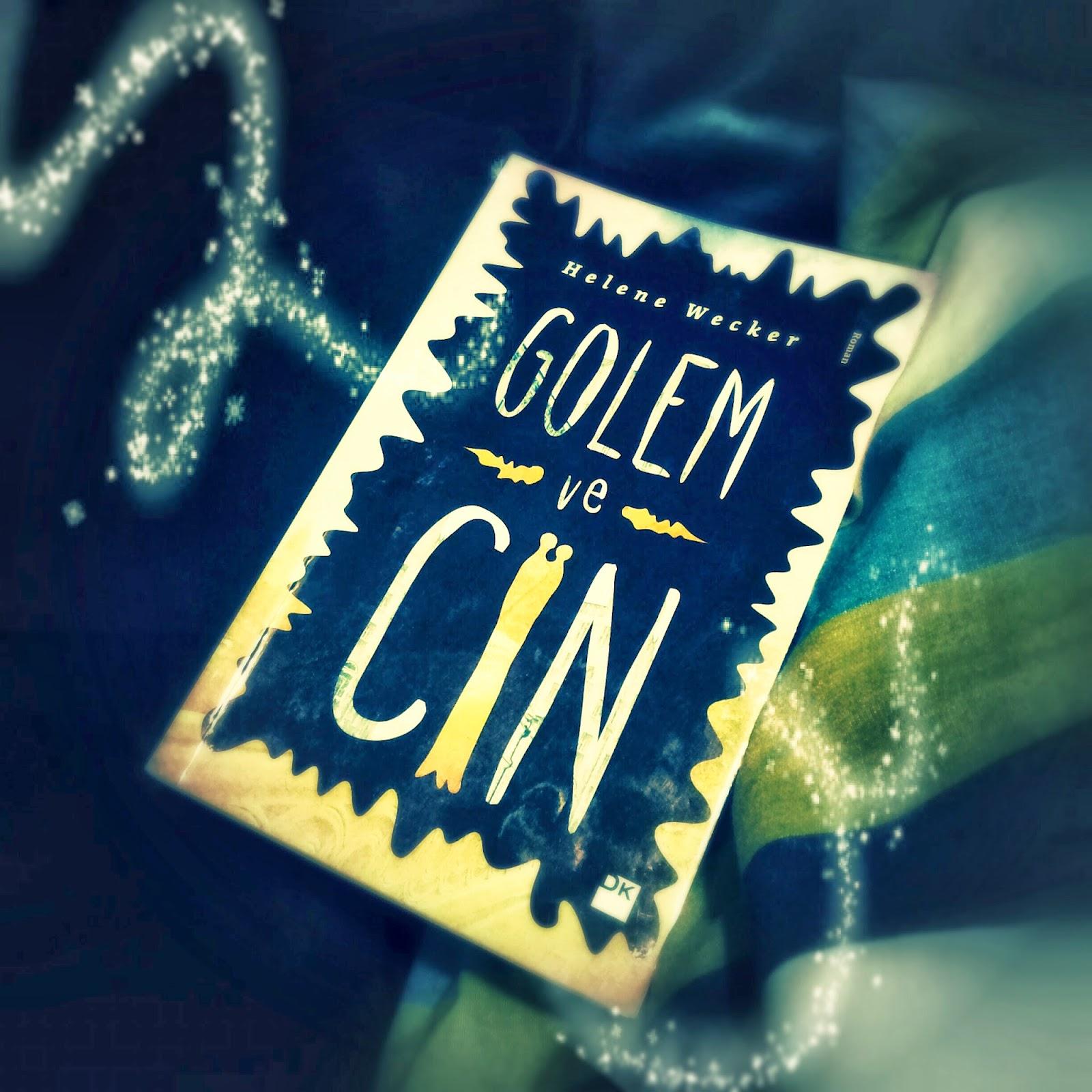 Helene Wecker | Golem ve Cin ★★★★★