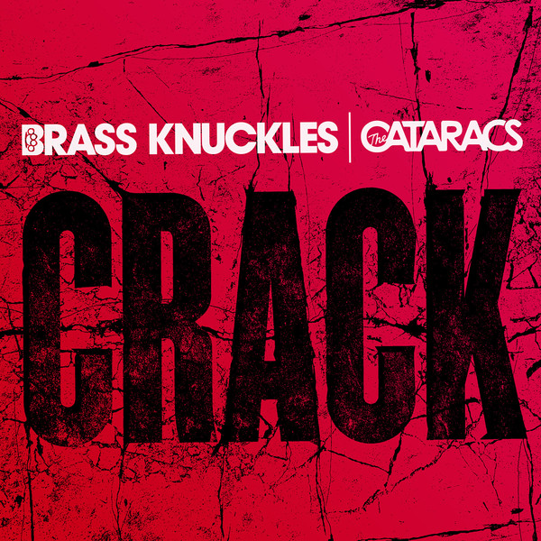 Brass Knuckles & The Cataracs - Crack - Single Cover