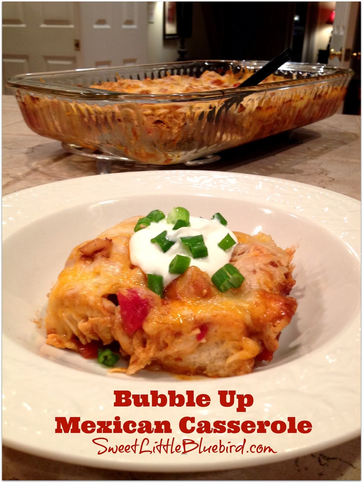 Bubble Up Mexican Casserole - Only 5 Ingredients