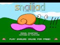 Snailiad walkthrough