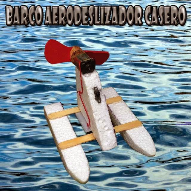 Barco Casero Aerodeslizador casero facil de hacer.
