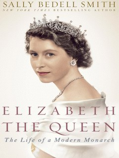 Sally Bedell Smith - Elizabeth the Queen
