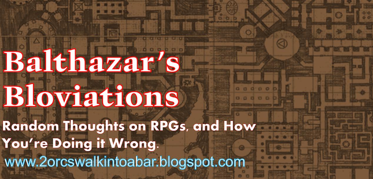 Balthazar's Bloviations