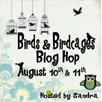 Birds & Birdcages Blog Hop 8/10 to 8/11