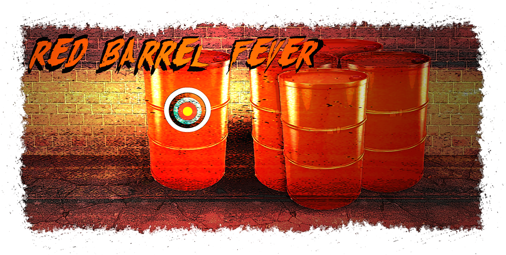 Red Barrel Fever