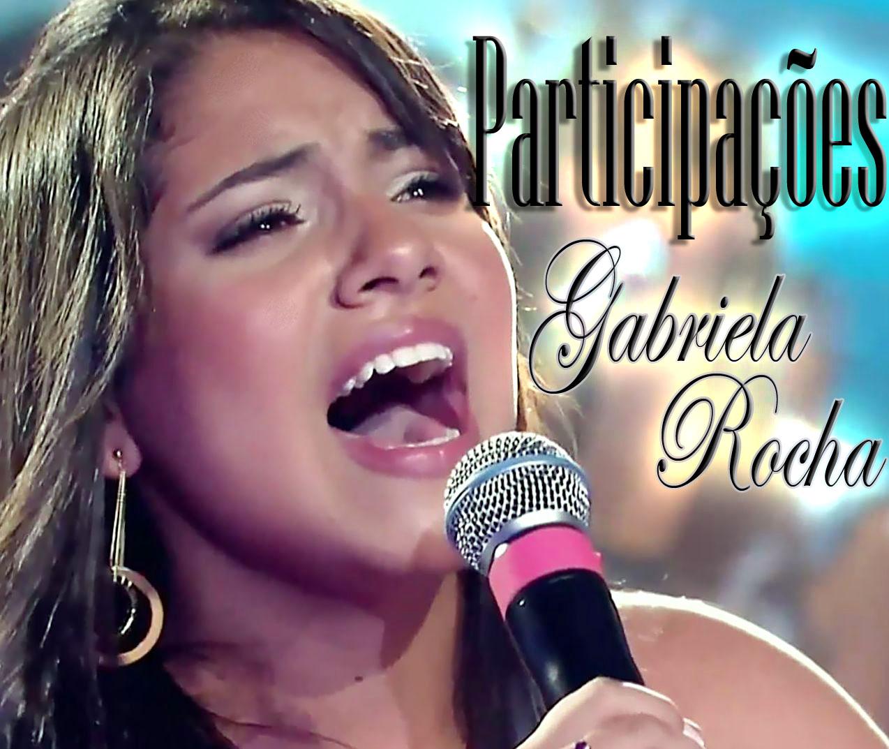 Gabriela Rocha - Participa��es 2011