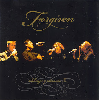 Forgiven - Alabanza y Adoración II (2003)