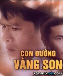 Con Đường Vàng Son Kênh trên TV Full Tập Vietsub Thuyết minh