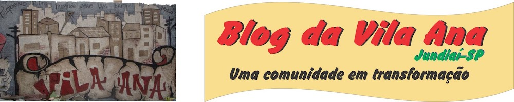 Blog da Vila Ana - Jundiai