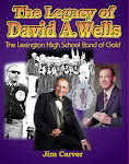 The Legacy of David A. Wells- The Lexington High School Band of Gold!