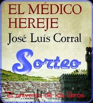 http://eluniversodeloslibros.blogspot.com.es/2013/11/sorteo-el-medico-hereje.html