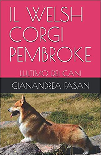 IL WELSH CORGI PEMBROKE - L'Ultimo dei Cani