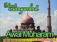 KAUM MUSLIMIN DAN MUSLIMAT SELAMAT MENYAMBUT AWAL MUHARAM 1434H