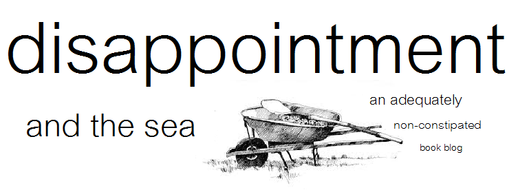 Disappointment and the Sea