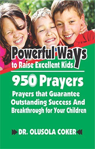 Powerful iways to raise excellent kids