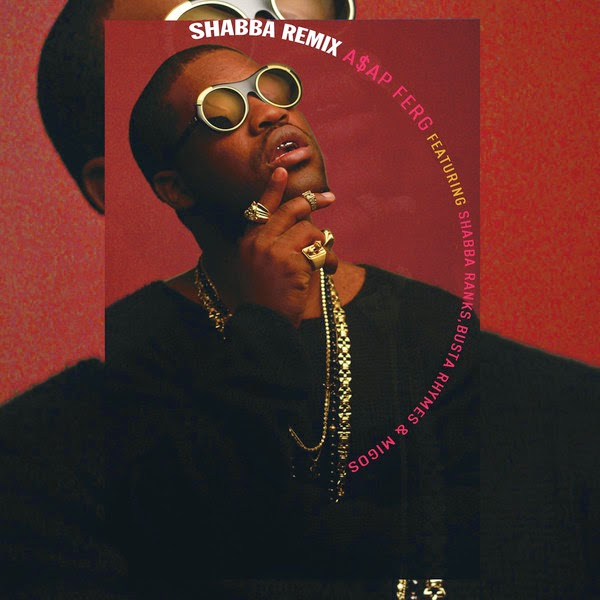 A$AP Ferg - Shabba REMIX (feat. Shabba Ranks, Busta Rhymes & Migos) - Single Cover