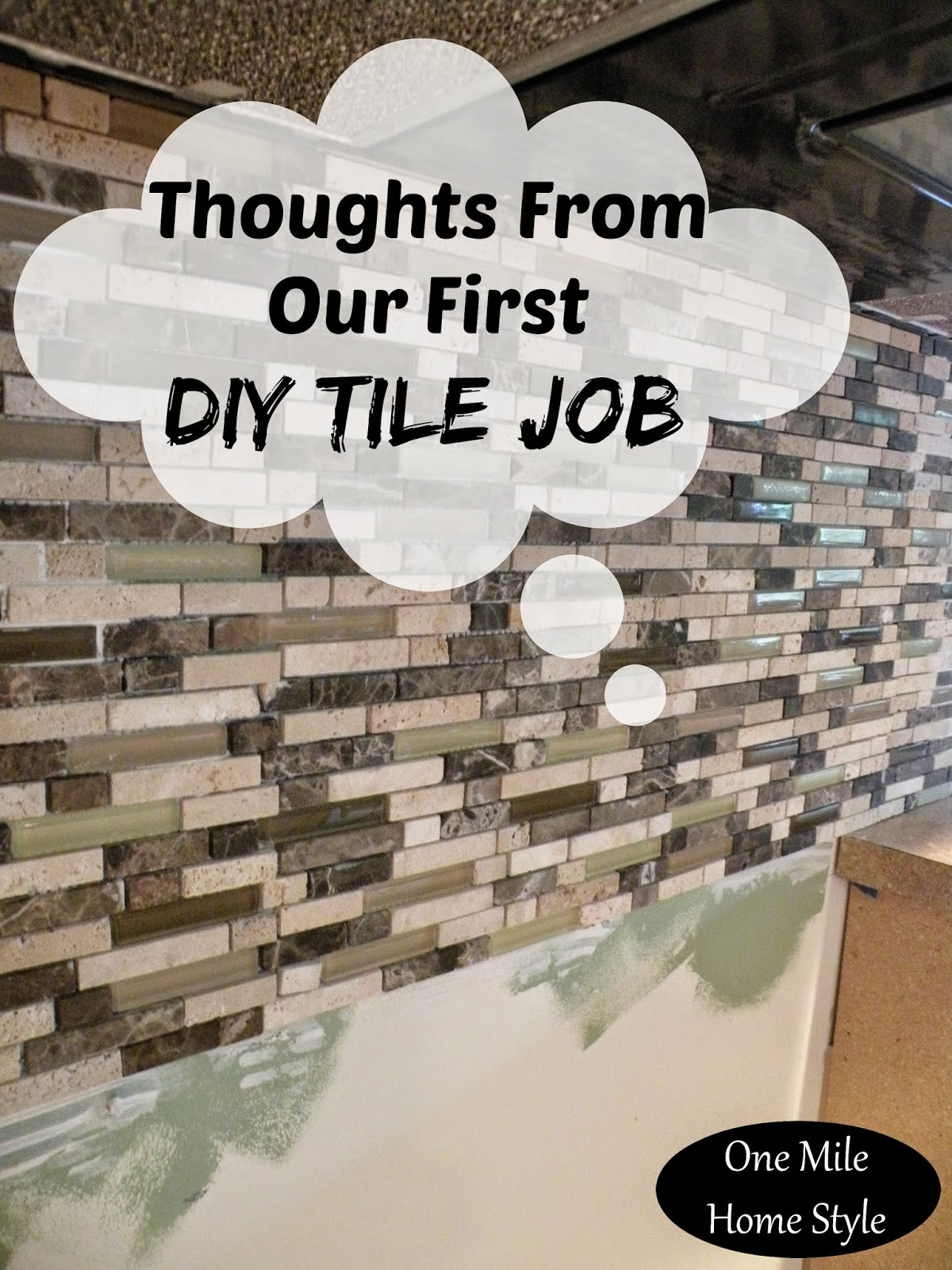 Thoughts from our first DIY tile job | One Mile Home Style