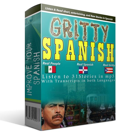Learn Real Conversational Spanish with urban, gritty dialogues
