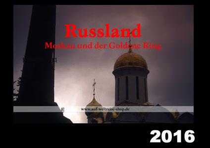 Kalender: Russland – Moskau und Goldener Ring 2016