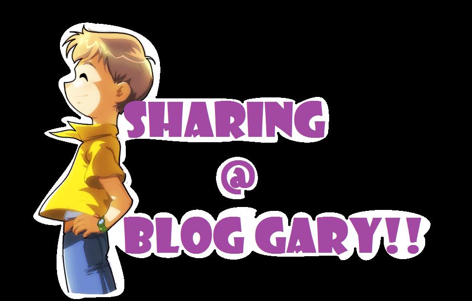 sharing @ blog gary!!