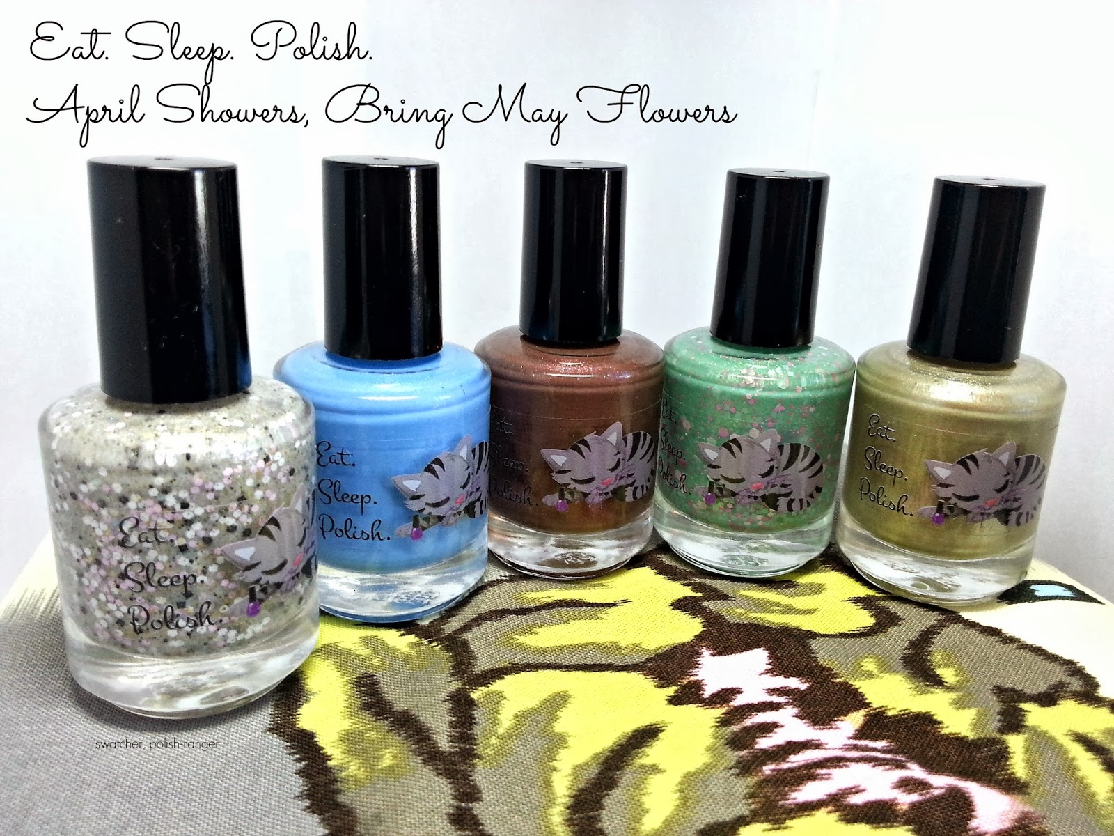 Eat Sleep Polish April Showers Bring May Flowers collection