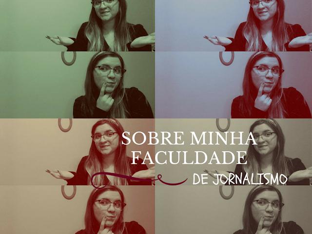 Vídeo: Sobre minha faculdade de jornalismo