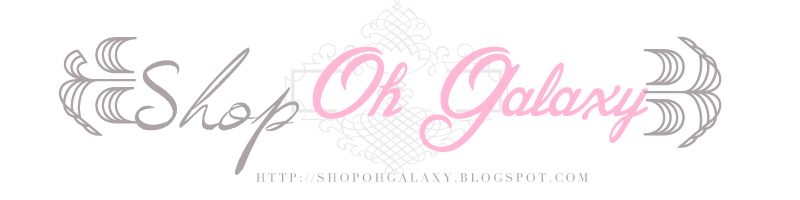 SHOP AT OH *~*~*GALAXY*~*~*~*