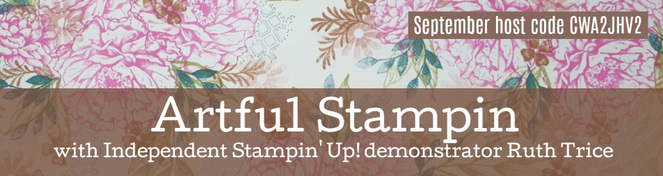 Artful Stampin' Uk Independent Stampin' Up! demonstrator - Ruth Trice
