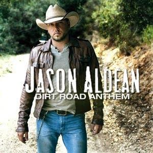 Jason Aldean - Dirt Road Anthem Lyrics