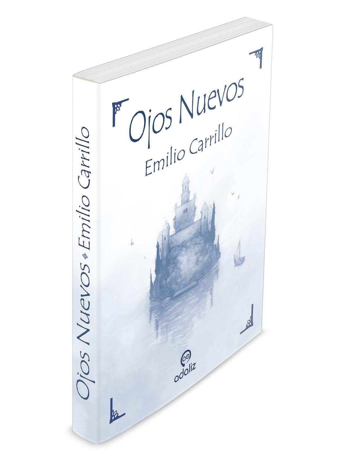 """""""OJOS NUEVOS"""": NUEVO LIBRO DE EMILIO CARRILLO"""