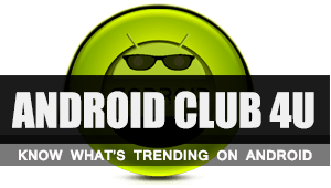 Android Club4U - Latest Android Trends
