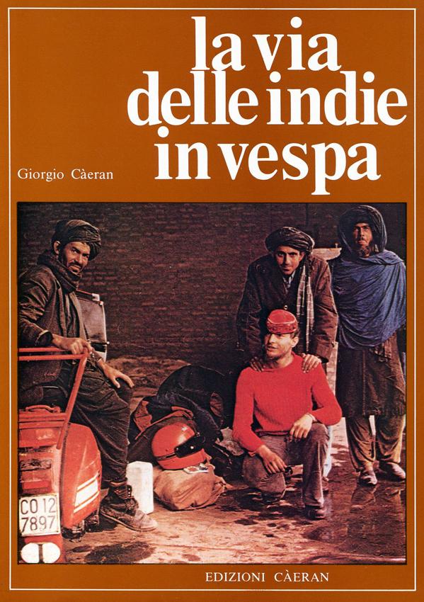 La via delle Indie in Vespa