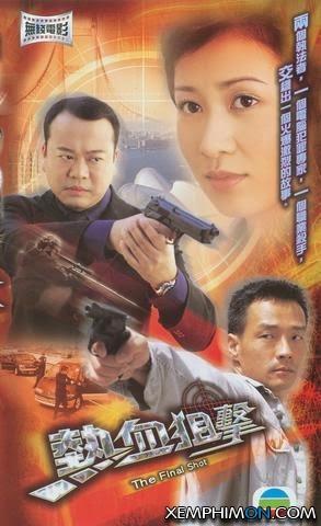 Viên Đạn Cuối Cùng - The Final Shot 2003 Poster