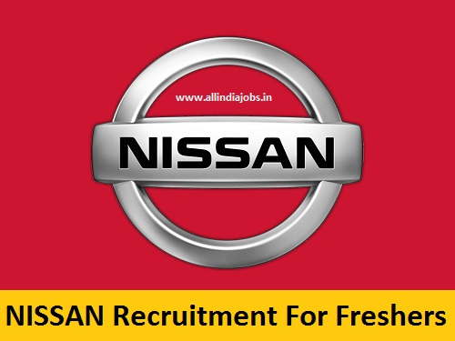 Nissan Recruitment 2018-2019 Job Openings For Freshers | Freshers ...